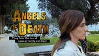 Angels Of Death. They bear the worst news a family can hear