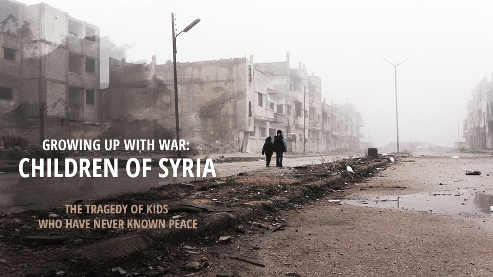 Life of Syria's kids who've never known peace — RT Documentary Channel Films