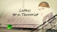 Letters to a terrorist