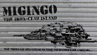 Migingo The Iron clad Island