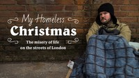 My Homeless Christmas The misery of life on the streets of London