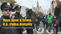 Once Upon A Crime U.S. Police Brutality