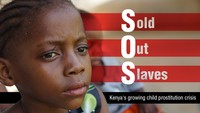 SOS Sold Out Slaves. Kenyas growing child prostitution crisis