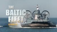 The Baltic Fleet. Ep10