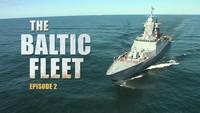 The Baltic Fleet. Ep2