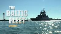 The Baltic Fleet. Ep4