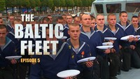The Baltic Fleet. Ep5