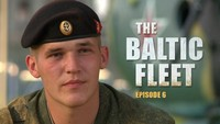 The Baltic Fleet. Ep6
