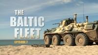 The Baltic Fleet. Ep7