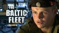The Baltic Fleet. Ep8