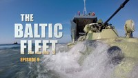 The Baltic Fleet. Ep9