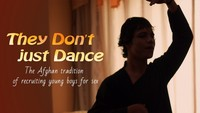 They Dont just Dance... Afghan tradition of hiring boys for sex